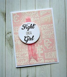 Team Player and Amuse Studio's Free ($3 shipping) stamp set for October - Fight Like a Girl (lots of sentiments and a ribbon stamp!)