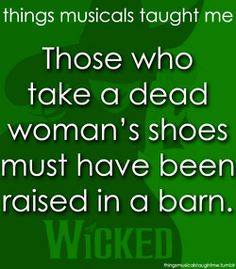 Those Who Take A dead Woman's Shoes Must Have Been Raised In A Barn.