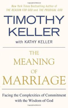 The Meaning of Marriage: Facing the Complexities of Commitment with th – Unveiled Wife Online Book Store