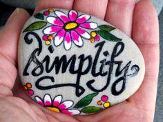 Simplify / Painted Stone / Sandi Pike Foundas  LoveFromCapeCod.etsy.com