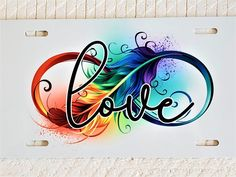 Rainbow Infinity Feather License Plate, Eternity Freedom Honor, New Car Tag Birthday Present Gift, Vanity Plate, Custom Front License Plate - Cars World 2020 Aztec Tattoo Designs, Infinity Tattoo Designs, Name Tattoo Designs, Infinity Tattoos, Infinity Symbol, Names Tattoos For Men, Name Tattoos For Moms, Hand Tattoos, Tattoos Skull