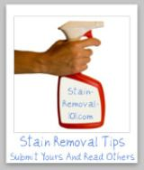 Stain Removal Tips - tells you how to remove any type of stain whether on clothes, carpet, or upholstery