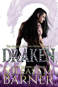 The Draglen Brothers - DRAKEN (BK 1) by Solease M Barner https://www.amazon.com/dp/B00F9Z458E/ref=cm_sw_r_pi_dp_x_5pK9xbAVFQW84