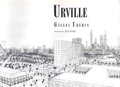 Urville: An Autistic Savant's Remarkable Imaginary City, 20 Years in the Making | Brain Pickings