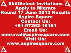 Great news for dependent applicant students aspire square skillselect invitations to apply to migrate to australia 17 june 2013 round data stopboris Images