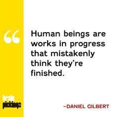 Harvard psychologist Daniel Gilbert on how your present illusions are limiting your future happiness and what to do about it.