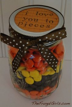 """""""I Love You To Pieces!"""" {gift in a jar!} ~  Supplies: Reese's Pieces Mason Jar Scrapbook Paper Ribbon Mini Alphabet Stamps {optional}"""