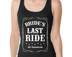 Bachelorette Party Tank, Bride's Last Ride, Last Ride for the Bride, Jack Daniel's Tank, Country Bachelorette