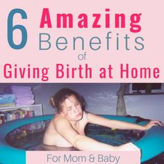 Top 6 Benefits of Giving Birth at Home Thinking about giving birth at home? Homebirth has many benefits for mother and baby. Learn why I chose to give birth at home and why it was such a fabulous experience. All About Pregnancy, Pregnancy Tips, Pregnancy Health, Pregnancy Announcements, Pregnancy Humor, Becoming Mom, Hospital Birth, Water Birth, Natural Birth