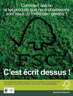 "Campagne affiche FSC France ""C'est écrit dessus"" France, Packaging, Sustainable Development, Management, Rural Area, Event Posters, Wrapping"