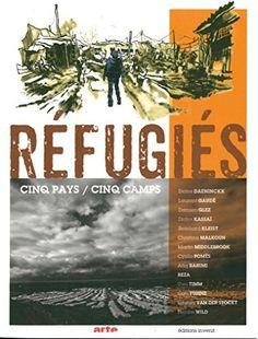 Télécharger Livre Réfugiés : Cinq pays / cinq camps Ebook Kindle Epub PDF Gratuit