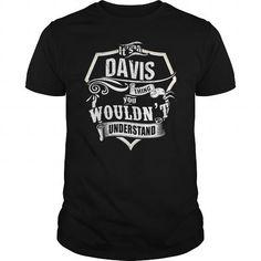cool ITS A DAVIS THING  Check more at https://9tshirts.net/its-a-davis-thing/