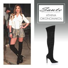 Athina Oikonomakou in SANTE Over-the-knee Boots #BuyWearEnjoy #CelebritiesinSante Available in stores & online: www.santeshoes.com