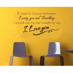 MZY LLC (TM) If I Had to Choose Between Loving you and Breathing, I Would Use My Last Breath to Say I Love You Wall Decal Sticker Home Decals Decor => Additional details at the pin image, click it  : home diy wall