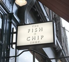 The Fish and Chip Shop // Exterior Signage