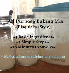 How to Make An Economical, Versatile Homemade All Purpose Baking Mix~ Bisquick Bisquick Recipes, Bisquick Homemade, Homemade Butter, Homemade Recipe, How To Make Bisquick, Biscuit Mix, Homemade Spices, Homemade Seasonings, Meals In A Jar