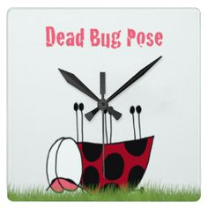 Ladybug Demonstrating The Dead Bug Pose ~  Wall Clock  $27.95 Created by:  One Artsy Momma www.OneArtsyMomma.com