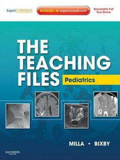 The Teaching Files: Pediatric (Teaching Files in Radiology) by Sarah Milla. $83.19. Publisher: Saunders; 1 Har/Psc edition (June 9, 2010). 672 pages