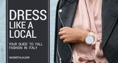 Dress Like a Local: What to Wear in Italy in the Fall