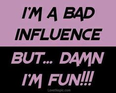 bad influence funny quotes (for Juje) The Words, Jean Valjean, Bad Influence, Humor, Funny Quotes, Text Quotes, Jokes Quotes, Funny Pics, Funny Pictures