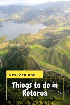 Things to do in Rotorua New Zealand.