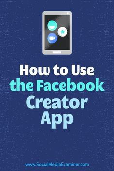 Discover how to use the Facebook Creator mobile app to record branded video, chat with your community, and get valuable insights for your content. #socialmedia #socialmediaexaminer #socialmediamarketing #facebook #facebookmarketing