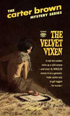 Robert McGinnis: The Velvet Vixen by Carter Brown / Signet G2500, 1964