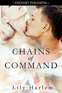 Deanna's World: Review: Chains of Command by Lily Harlem - 5* read!