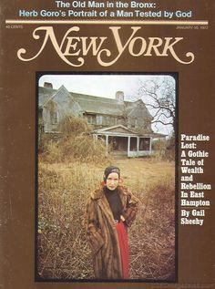 Inside Grey Gardens With Gail Sheehy from the January 10, 1972 issue of New York Magazine.