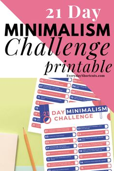 Follow the steps to this 21 day minimalism challenge where you will learn how to let go of things and live an organized life. Printable Cards, Printable Invitations, Free Printables, Minimalism Challenge, Minimalist Living Tips, Printable Coloring Sheets, Family Organizer, Life Organization, 21 Days