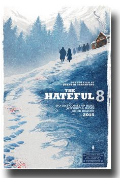 #TheHateful8 #TheHateful8Poster #QuentinTarantino available at http://concertposter.org/the-hateful-eight-movie-promo-flyer-poster-2016-quentin-tarantino/