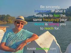 Be sincerely interested in what it feels like to feel the same frequency your desire is asking you to reach for #feelings #feelingthefeeling #experience #vibration #youcreateyorureality #desires #mindsetconsultant #lifecoach #speaker #author #digitalnomad #remoteliving #traveling #srilanka #kandy
