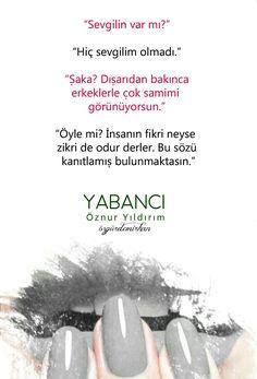 Wattpad Türkiye | Art, Kitap Adı: Yabancı | Şahmeran, Sayfa: 185, Yazar: Öznur Yıldırım