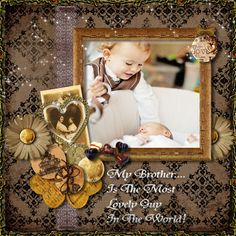 Love For Brother - Scrapbook.com