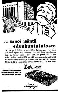 Mainos: ...sanoi isäntä eduskuntatalosta (1932)