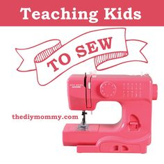How to Teach Kids to Sew (+ A Janome Portable Sewing Machine Review & Giveaway!)   The DIY Mommy