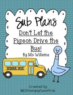 Sub Plans using Don't Let the Pigeon Drive the Bus! {Grades 1-2} | by Simply Fun in First | $5.00 Library Skills, Library Lessons, 1st Grade Books, Relief Teacher, Kindergarten Library, Emergency Sub Plans, Mo Willems, School Librarian, Sub Folder
