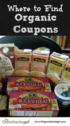 Where to find organic coupons to save money on the organic foods you buy.