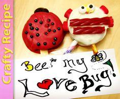 Super easy love bug recipe