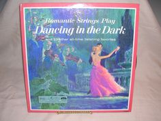 Romantic Strings Play Dancing in The Dark and 23 Other Favorites Readers Digest | eBay - This double LP had some beautiful music. I remember listening to this on a lot of long summer afternoons during the hours when television was sort of boring.