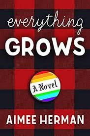 Encore -- Everything grows : a novel / Aimee Herman. Ya Books, Good Books, It's Meant To Be, Get Excited, Along The Way, Free Ebooks, Textbook, The Help, Everything