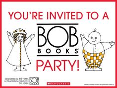 An email attachment sized invite for your BOB Books reading celebration!   Download the full event kit on the BOB Books board. Teaching Reading, Teaching Kids, Bob Books, John R, Youre Invited, Book Design, Books To Read, Celebration, Preschool