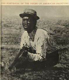 ISSUU - The Portrayal of the Negro in American Painting by Bowdoin Library