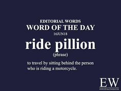 Word of the - Editorial Words is ride pillion and it is a phrase meaning. Advanced English Vocabulary, Learn English Grammar, Learn English Words, English Phrases, English Idioms, Interesting English Words, Good Vocabulary Words, Hindi Language Learning, Idioms And Phrases