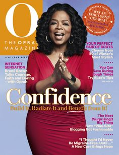 O, The Oprah Magazine Cover, July 2013  There's no such thing as too much.