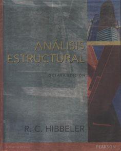 Hibbeler, R.C. Análisis estructural 8ª ed. 3 ejemplares