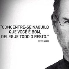 Concentre-se naquilo...