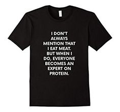 Funny vegan/vegetarian shirt.  If you are a recent convert or been eating no meat for years, you can relate.