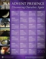 Advent Presence: Discovering Ourselves Again: 2015 Advent Poster - Pack of 30 Posters