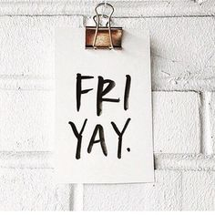 Happy Friday friends You made it to the weekend .Although for us Realtors we are getting b Weekend Quotes, Its Friday Quotes, Friday Humor, Friday Fashion Quotes, Tgif, Happy Week End, Happy Today, I'm Happy, Happy Hour